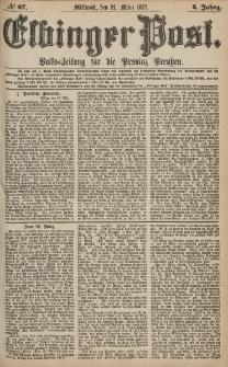 Elbinger Post, Nr.67 Mittwoch 21 März 1877, 4 Jh
