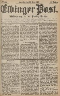 Elbinger Post, Nr.68 Donnerstag 22 März 1877, 4 Jh