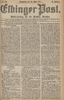 Elbinger Post, Nr.70 Sonnabend 24 März 1877, 4 Jh