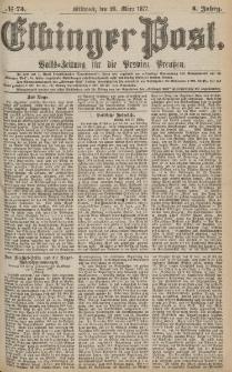 Elbinger Post, Nr.73 Mittwoch 28 März 1877, 4 Jh