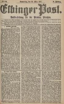 Elbinger Post, Nr.74 Donnerstag 29 März 1877, 4 Jh