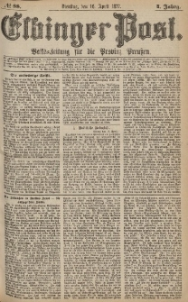 Elbinger Post, Nr.88 Dienstag 16 April 1877, 4 Jh