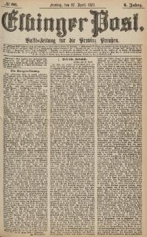 Elbinger Post, Nr.96 Freitag 27 April 1877, 4 Jh