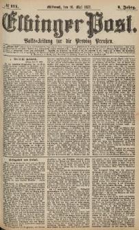 Elbinger Post, Nr.111 Mittwoch 16 Mai 1877, 4 Jh