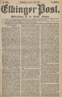 Elbinger Post, Nr.141 Donnerstag 21 Juni 1877, 4 Jh