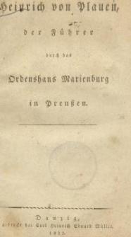 Heinrich von Plauen, der Führer durch das Ordenshaus Marienburg in Preußen