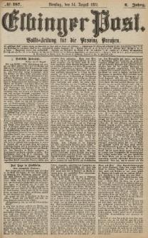 Elbinger Post, Nr.187 Dienstag 14 Augusti 1877, 4 Jh