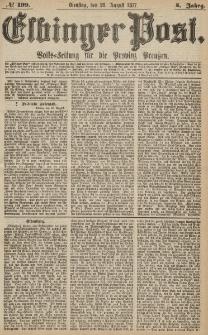 Elbinger Post, Nr.199 Dienstag 28 Augusti 1877, 4 Jh