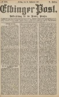 Elbinger Post, Nr.214 Freitag 14 September 1877, 4 Jh
