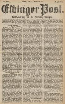 Elbinger Post, Nr.292 Freitag 14 Dezember 1877, 4 Jh