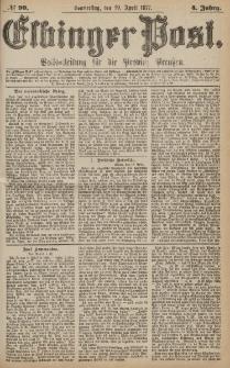 Elbinger Post, Nr.90 Donnerstag 19 April 1877, 4 Jh