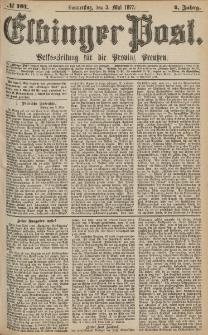 Elbinger Post, Nr.101 Donnerstag 3 Mai 1877, 4 Jh
