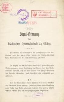 Schul-Ordnung der städtischen Oberrealschule zu Elbing
