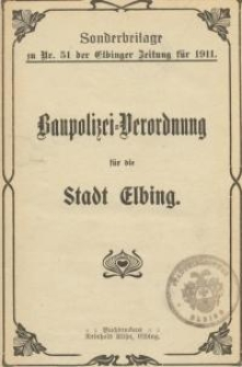 Baupolizei-Verordnung für die Stadt Elbing