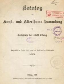 Katalog der Kunst- und Altertums-Sammlung im Rathause der Stadt Elbing