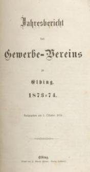 Jahresbericht des Gewerbe-Vereins zu Elbing : 1873/74