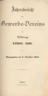 Jahresbericht des Gewerbe-Vereins zu Elbing : 1881/82
