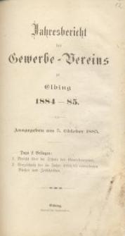 Jahresbericht des Gewerbe-Vereins zu Elbing : 1884/85