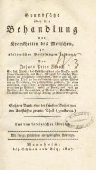 Grundsätze über die Behandlung der Krankheiten des Menschen zu akademischen Vorlesungen bestimmt : T. 6