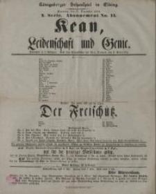 Kean, oder: Leidenschaft und Genie. Der Freischütz - L. Schneider