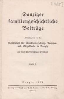 Danziger familiengeschichtliche Beiträge, H. 2