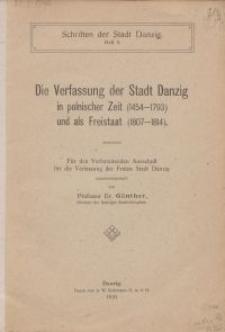 Die Verfassung der Stadt Danzig in polnischer Zeit (1454-1793) und als Freistaat (1807-1814)