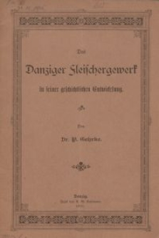 Das Danziger Fleischergewerk in seiner geschichtlichen Entwicklung