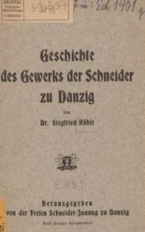 Geschichte des Gewerks der Schneider zu Danzig