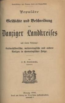 Populäre Geschichte und Beschreibung des Danziger Landkreises mit einem Anhange : culturhistorische, meteorologische und ...