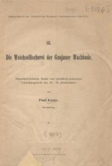 Die Weichselfischerei der Gnojauer Wachbude : Historisch-kritische Studie zum preußisch-polnischen Verwaltungsrecht des 16...