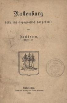 Rastenburg historisch-topographisch dargestellt