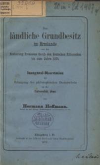 Der ländliche Grundbesitz im Ermlande von der Eroberung Preussens durch den deutschen Ritterorden bis zum Jahre 1375