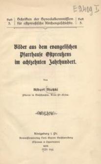 Bilder aus dem evangelischen Pfarrhause Ostpreußens im achtzehnten Jahrhundert