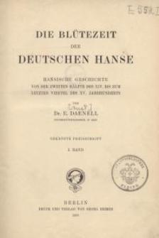Die Blütezeit der deutschen Hanse…Bd. I