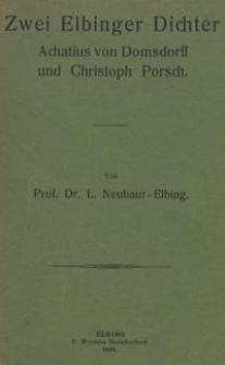 Zwei Elbinger Dichter : Achatius von Domsdorff und Christoph Porsch