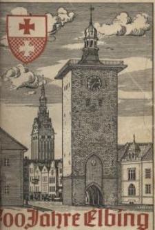 700 Jahre Elbing : Festschrift zur Jubiläumswoche vom 21. bis 29. August 1937
