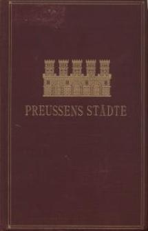 Preussens Städte : Denkschrift zum 100 jährigen Jubiläum der Städteordnung vom 19. November 1808