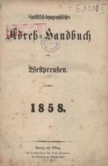 Statistisch-topographisches Adreß-Handbuch von Westpreußen : 1858