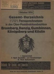Gesamt-Verzeichnis der Teilnehmer an den Fernsprechnetzen in den Ober-Postdirektionsbezirken Bromberg, Danzig, Gumbinnen...