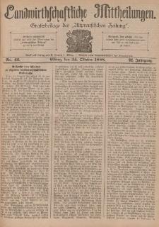 Landwirthschaftliche Mittheilungen, Nr 42, 24. Oktober, 6 Jahrgang
