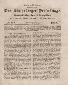 Der Königsberger Freimüthige, Nr. 139 Dienstag, 21 November 1848