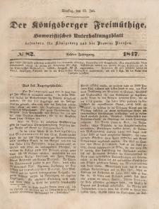 Der Königsberger Freimüthige, Nr. 82 Dienstag, 13 Juli 1847