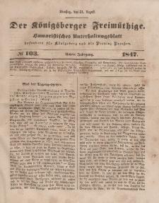 Der Königsberger Freimüthige, Nr. 103 Dienstag, 31 August 1847