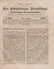 Der Königsberger Freimüthige, Nr. 129 Sonnabend, 30 Oktober 1847