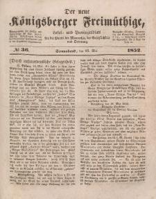 Der neue Königsberger Freimüthige, Nr. 36 Sonnabend, 22 Mai 1852