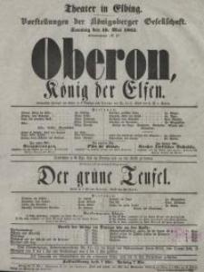 Oberon, König der Elfen. Der grüne Teufel - afisz