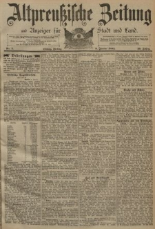 Altpreussische Zeitung, Nr. 7 Freitag 9 Januar 1891, 43. Jahrgang