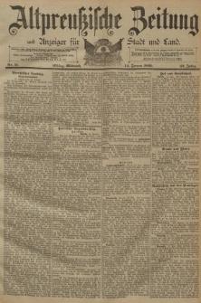 Altpreussische Zeitung, Nr. 11 Mittwoch 14 Januar 1891, 43. Jahrgang