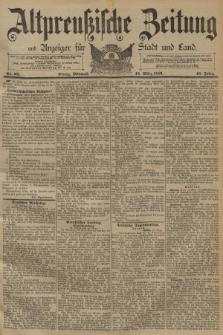 Altpreussische Zeitung, Nr. 65 Mittwoch 18 März 1891, 43. Jahrgang