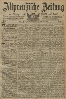 Altpreussische Zeitung, Nr. 73 Freitag 27 März 1891, 43. Jahrgang